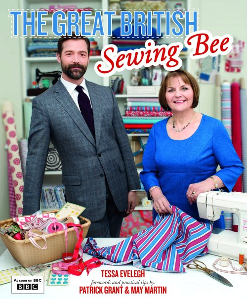 The Great British Sewing Bee - the official book of the BBC Two series, published by Quadrille